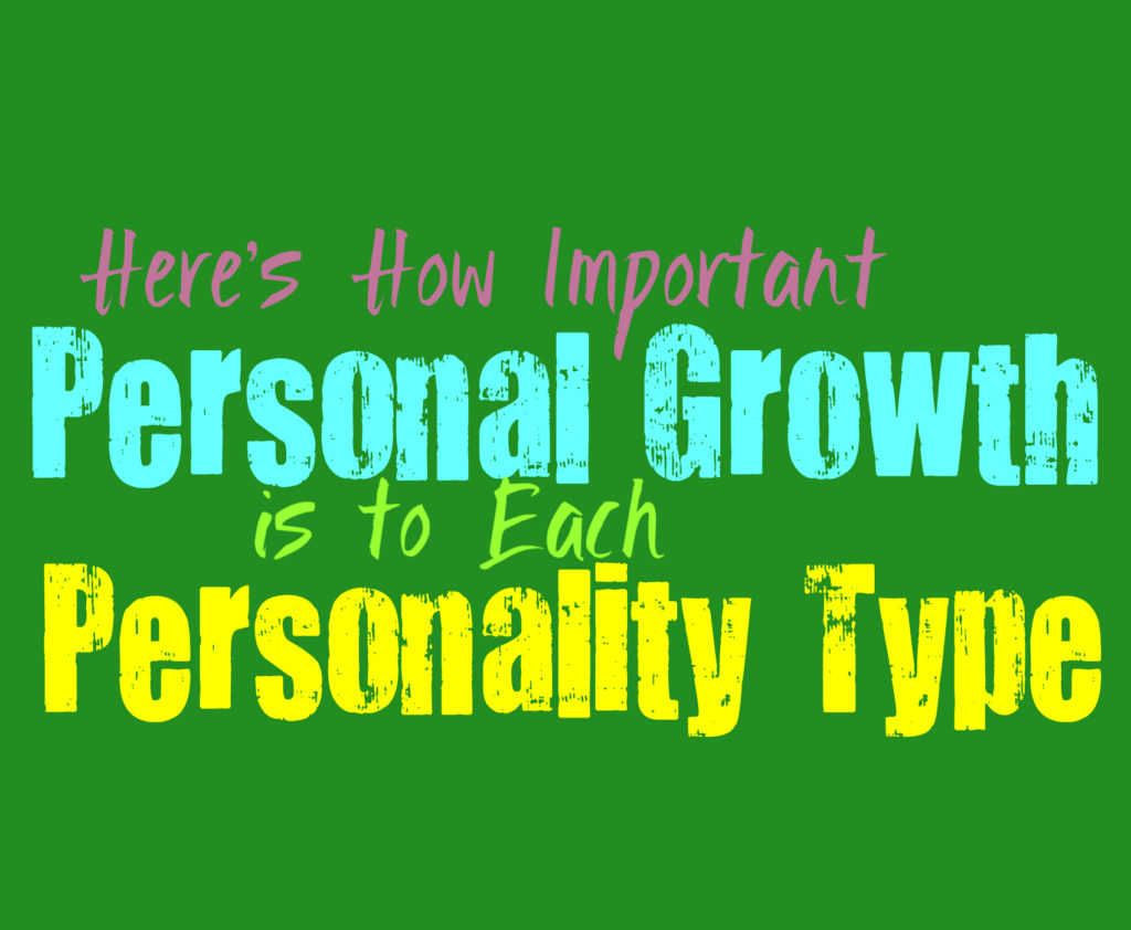 Here's How Important Personal Growth Is to Each Personality Type