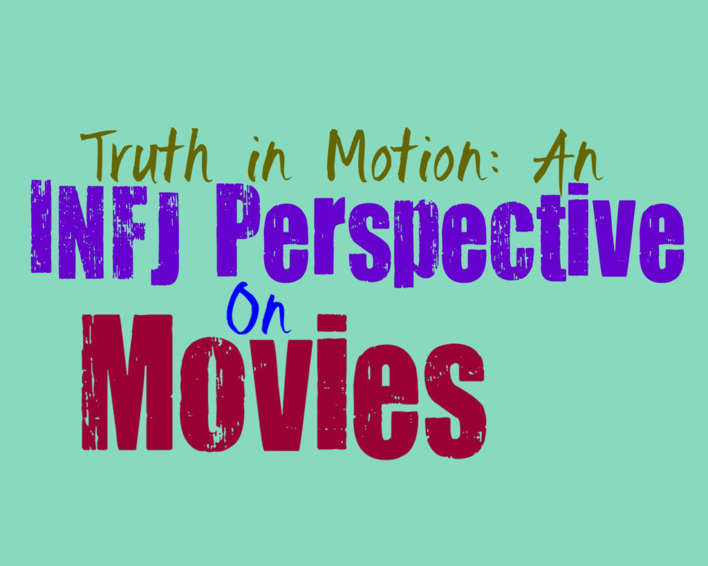 An INFJ's Perspective on Movies