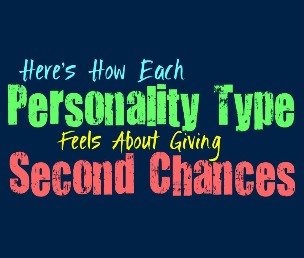 Here's How Each Personality Type Feels About Giving Second Chances