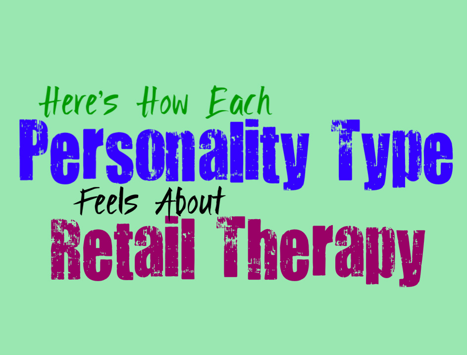 Here's How Each Personality Type Feels About Retail Therapy