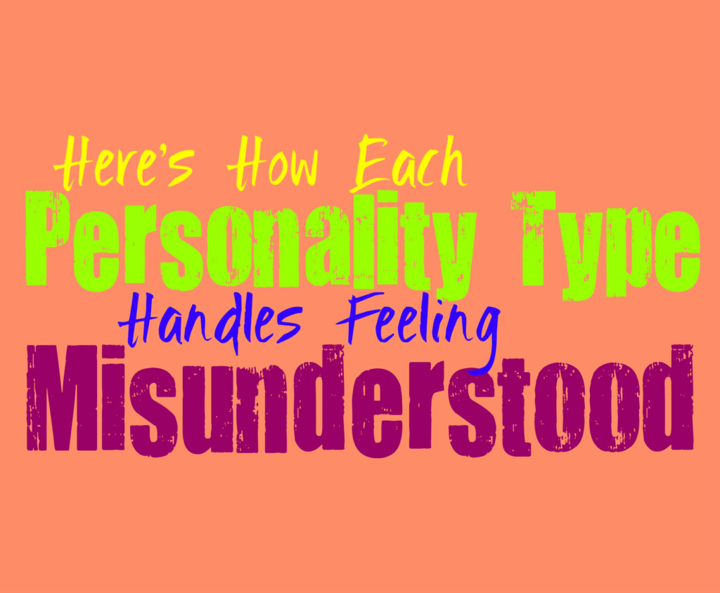 Here's How Each Personality Type Handles Being Misunderstood