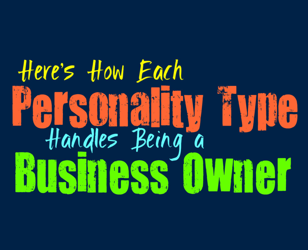 Here's How Each Personality Type Handles Being a Business Owner