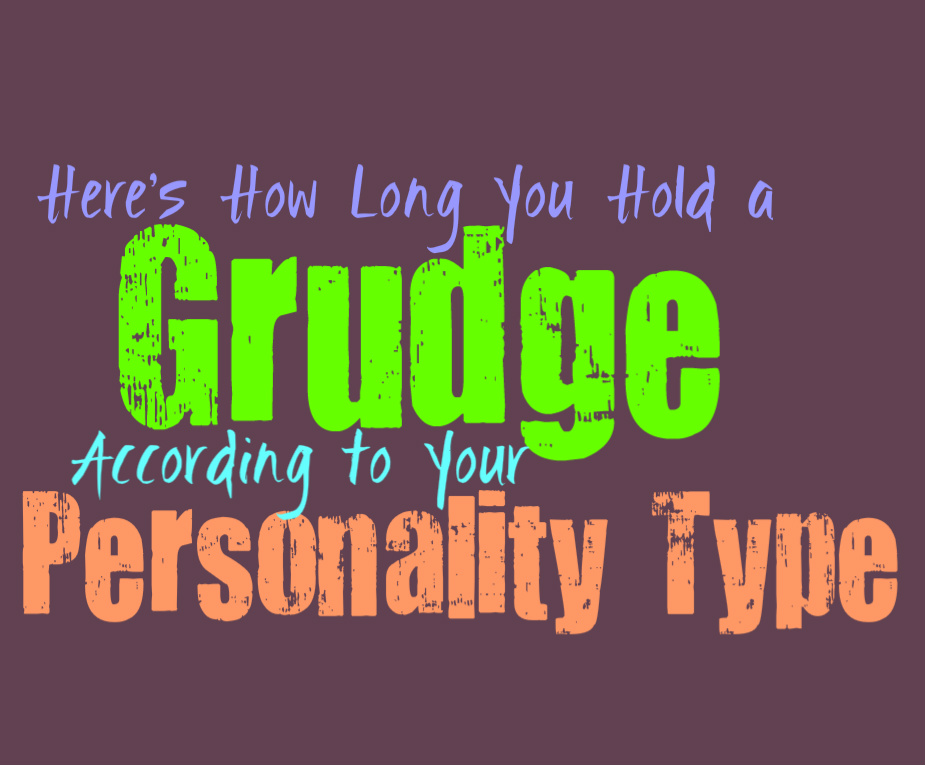 Here's How Long You Hold a Grudge, According to Your Personality Type