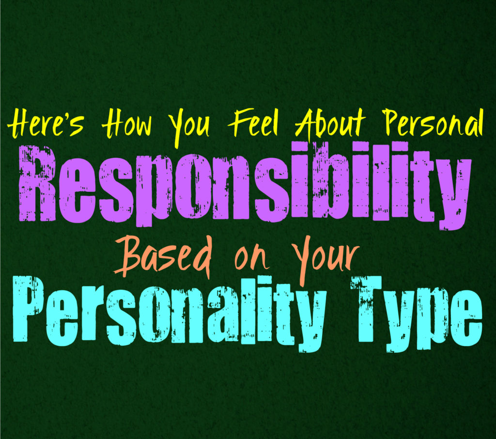 Here's How You Feel About Personal Responsibility, Based on Your Personality Type