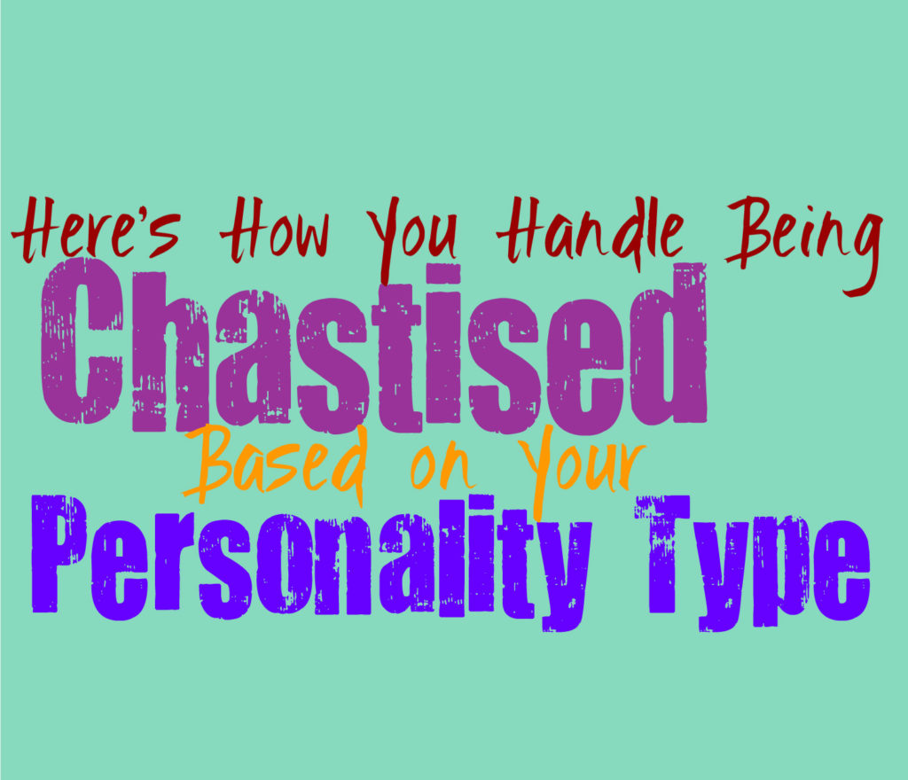 Here's How You Handle Being Chastised, Based on Your Personality Type