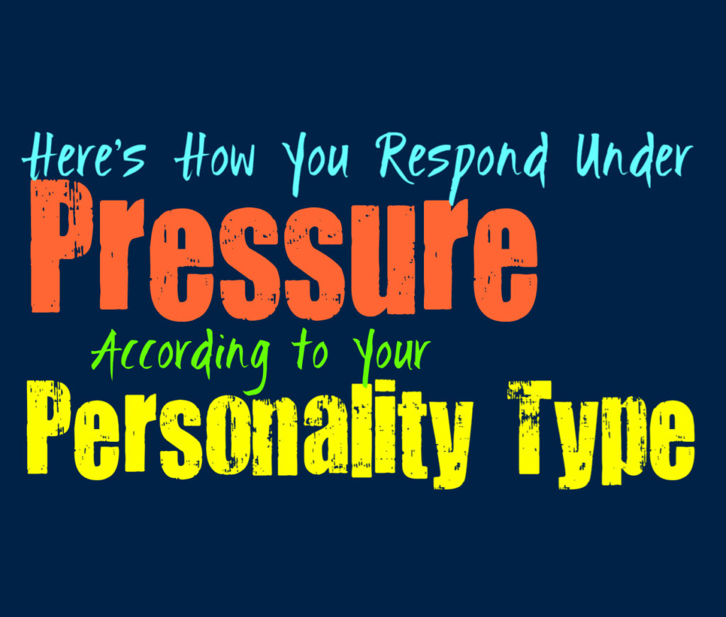 Here's How You Respond Under Pressure, According to Your Personality Type