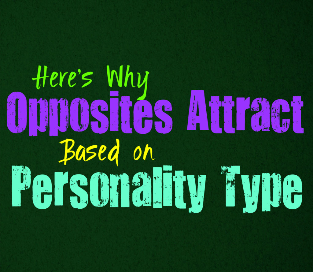 Here's Why Opposites Attract, Based on Personality Type