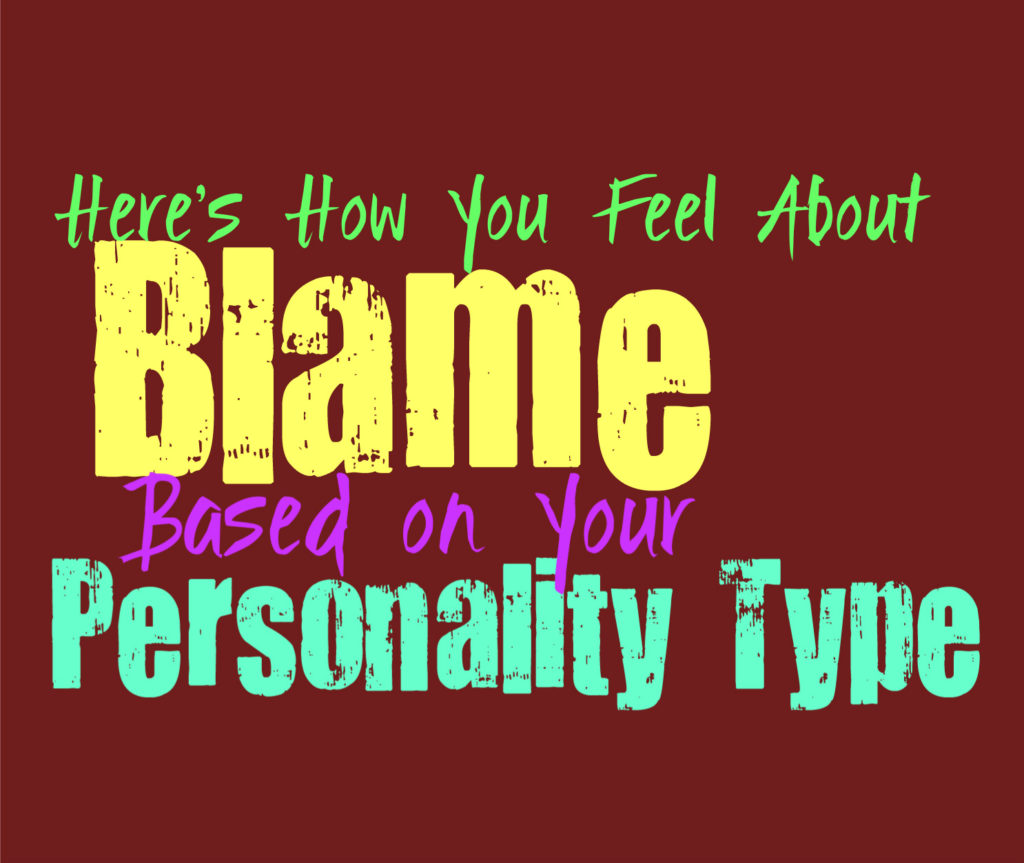 Here's How You Feel About Blame, Based on Your Personality Type