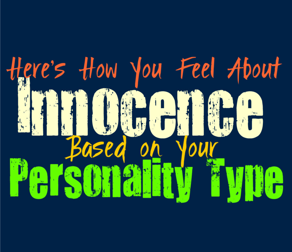 Here's How You Feel About Innocence, Based on Your Personality Type