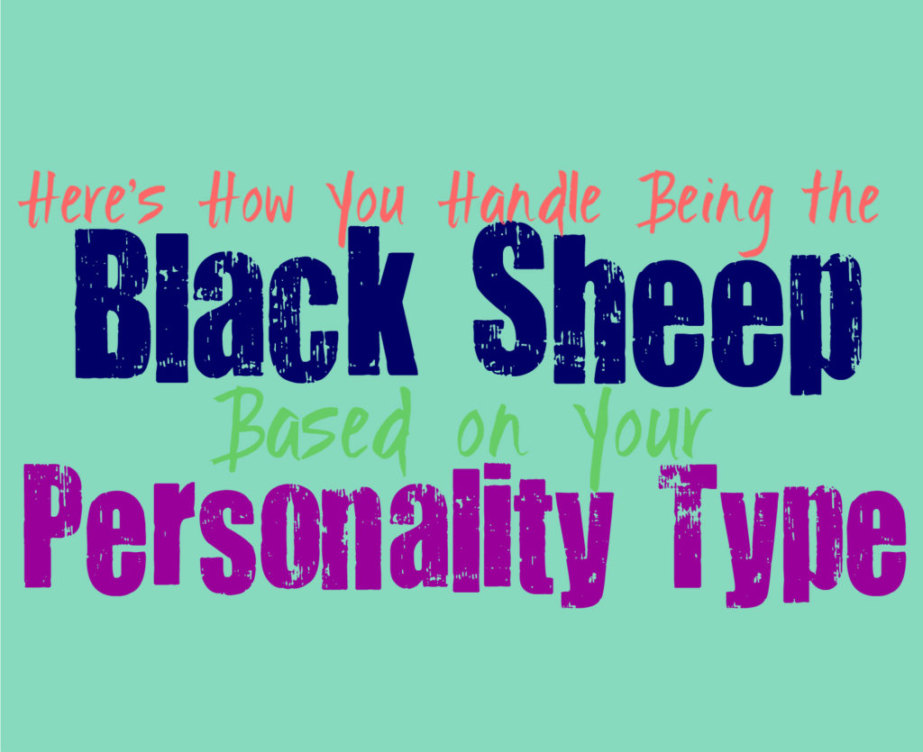 Here's How You Handle Being the Black Sheep, Based on Your Personality Type