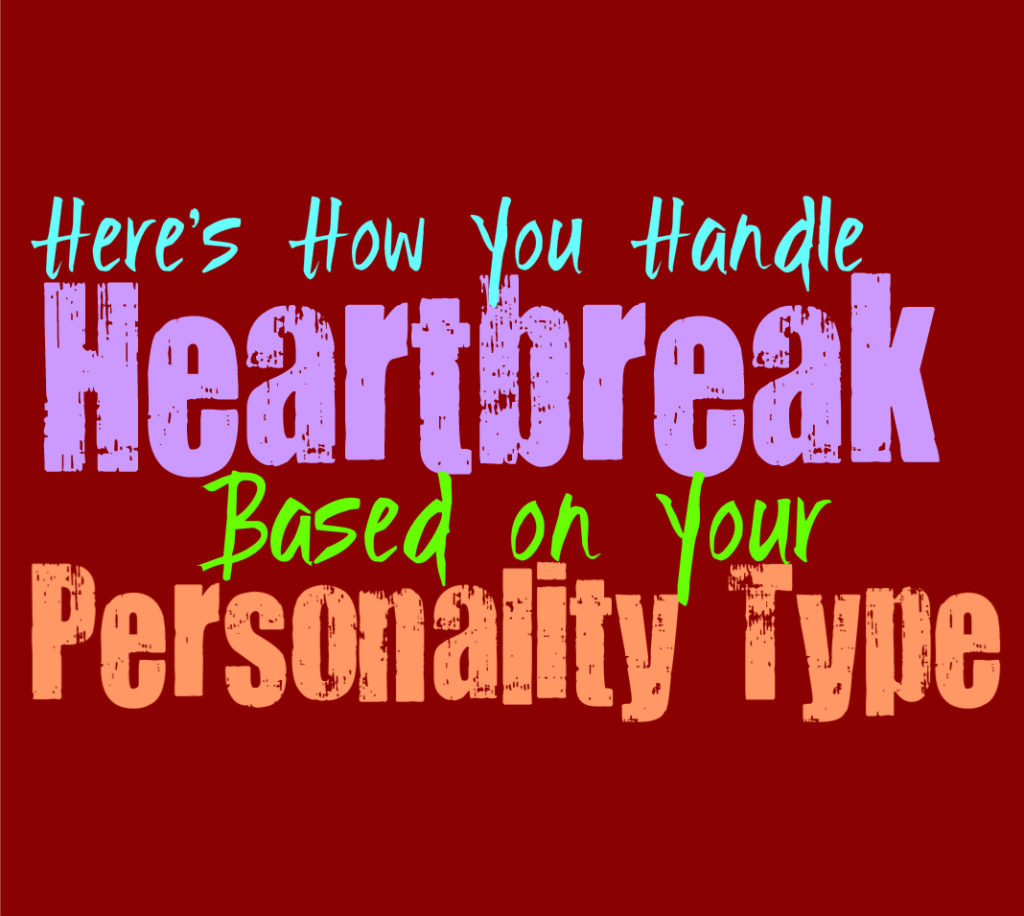 Here's How You Handle Heartbreak, Based on Your Personality Type