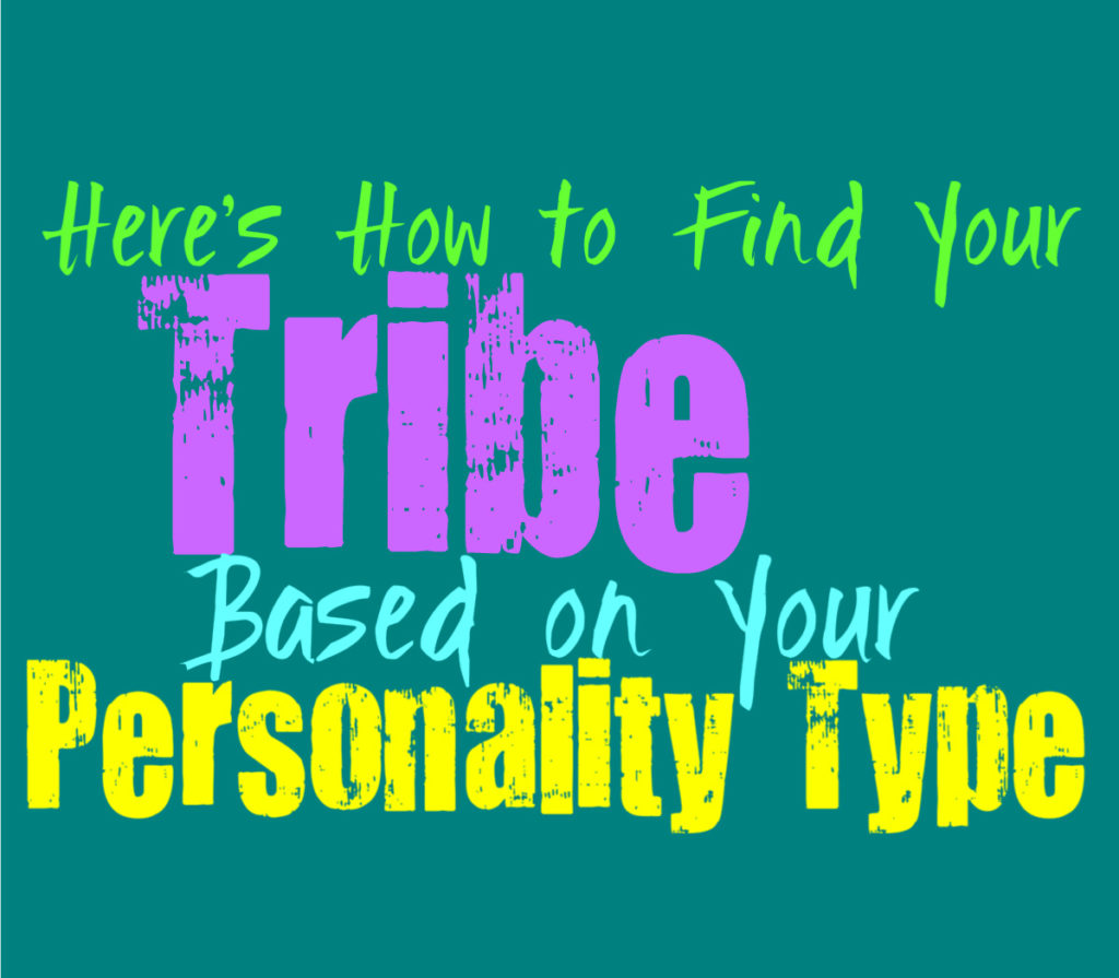 Here's How to Find Your Tribe, Based on Your Personality Type