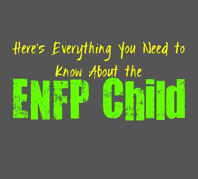 Here's Everything You Need to Know About the ENFP Child