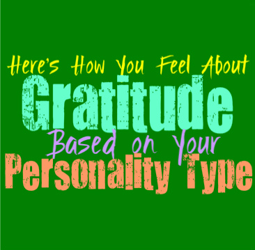 Here's How You Feel About Gratitude, Based on Your Personality Type