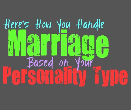 Here's How You Handle Marriage, Based on Your Personality Type