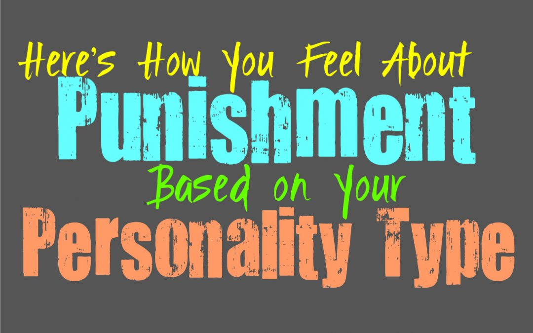 Here's How You Feel About Punishment, Based on Your Personality Type