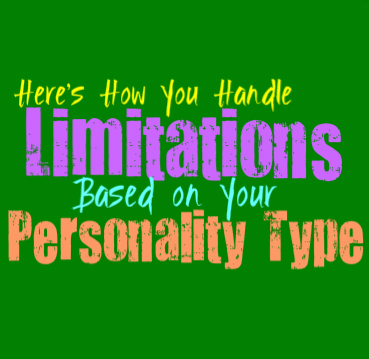 Here's How You Handle Limitations, Based on Your Personality Type
