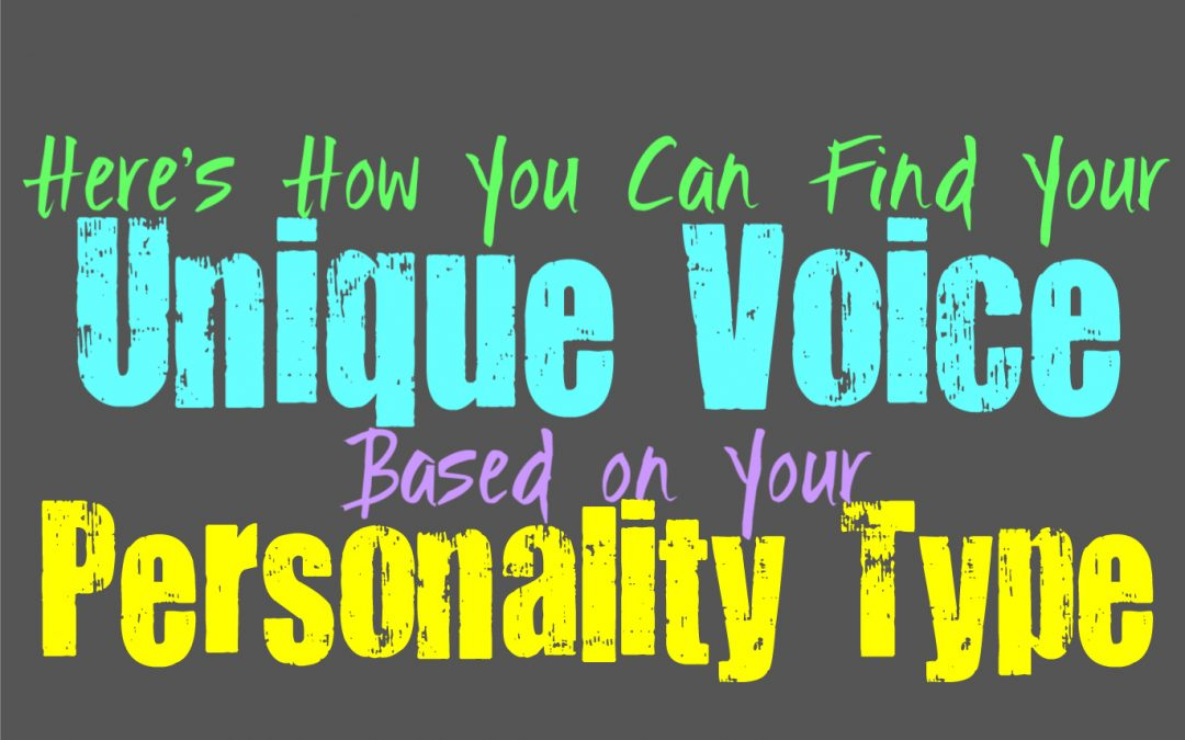 Here's How You Can Find Your Unique Voice, Based on Your Personality Type