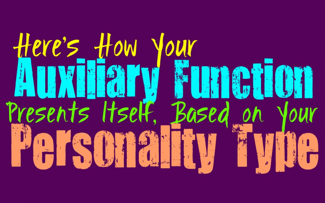 Here's How Your Auxiliary Function Presents Itself, Based on Your Personality Type