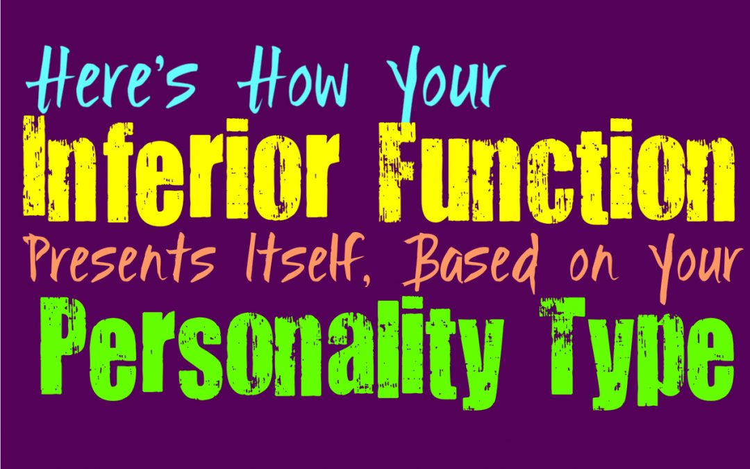 Here's How Your Inferior Function Presents Itself, Based on Your