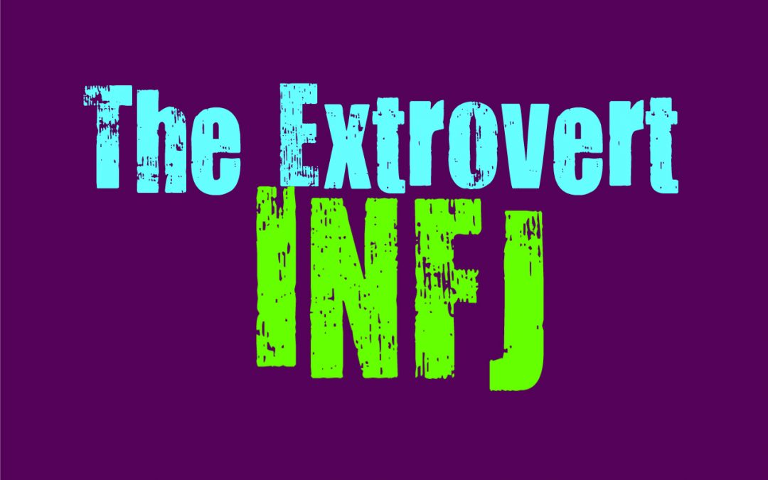 The Extrovert INFJ