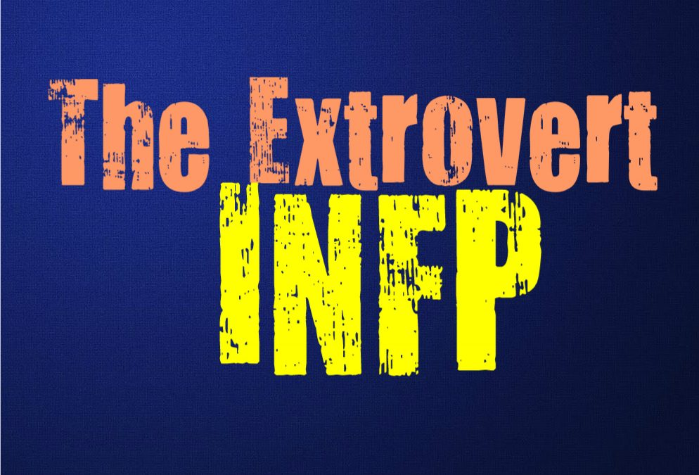 The Extrovert INFP