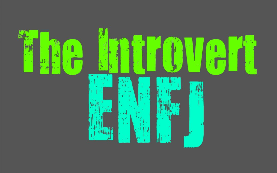 The Introvert ENFJ