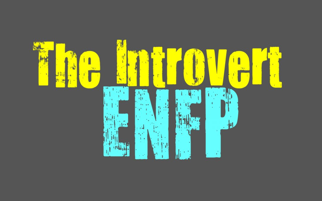 The Introvert ENFP