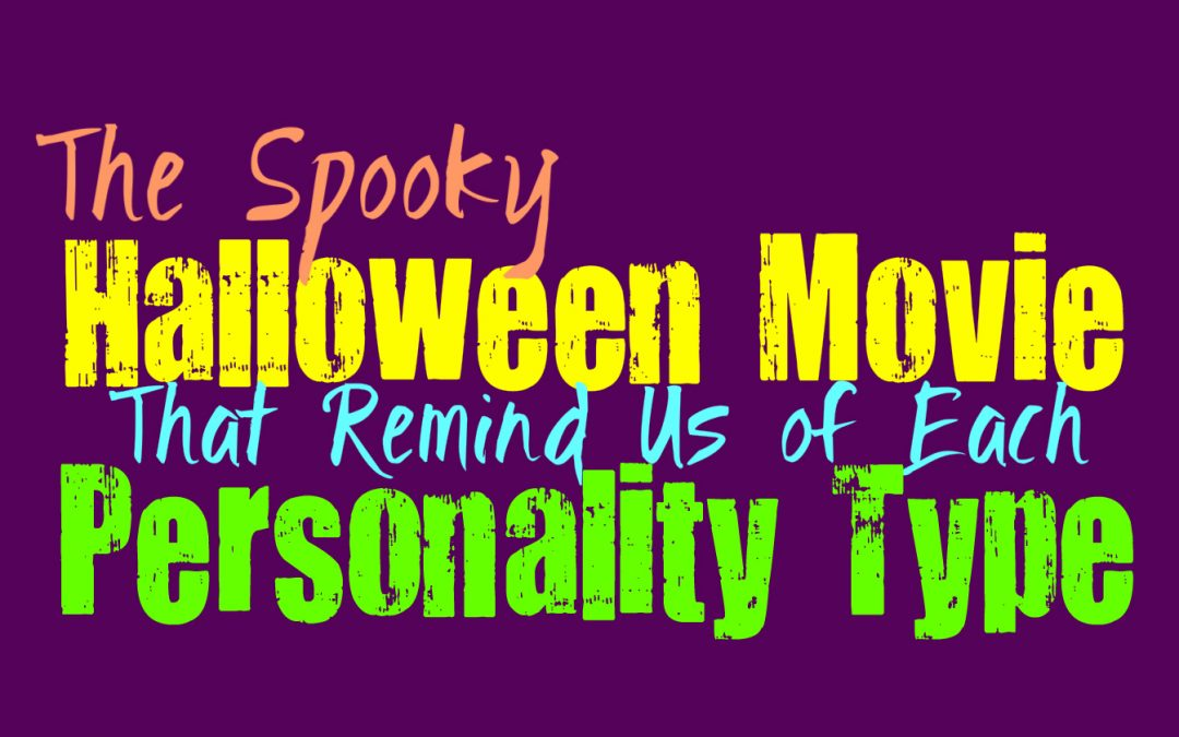The Spooky Halloween Movie That Reminds Us of Each Personality Type