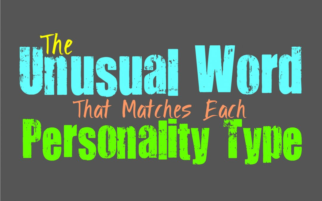The Unusual Word That Matches Each Personality Type