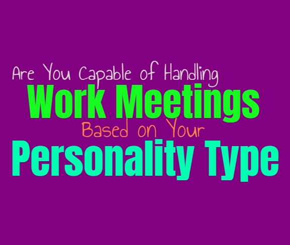 Are You Capable of Handling Work Meetings, Based on Your Personality Type