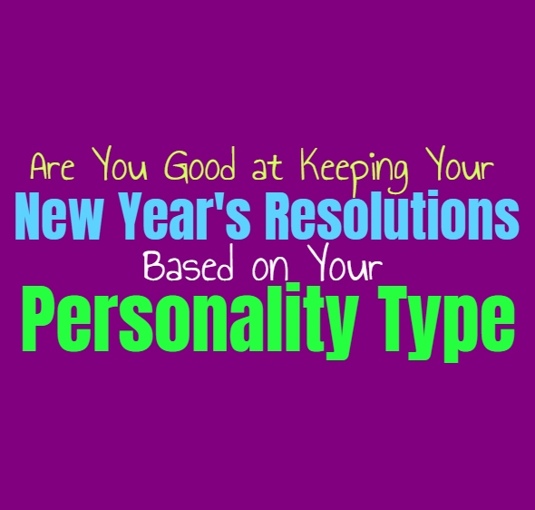 Are You Good at Keeping Your New Year's Resolutions, Based on Your Personality Type