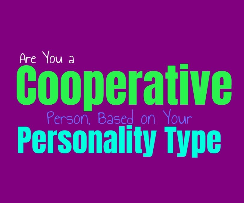 Are You a Cooperative Person, Based on Your Personality Type