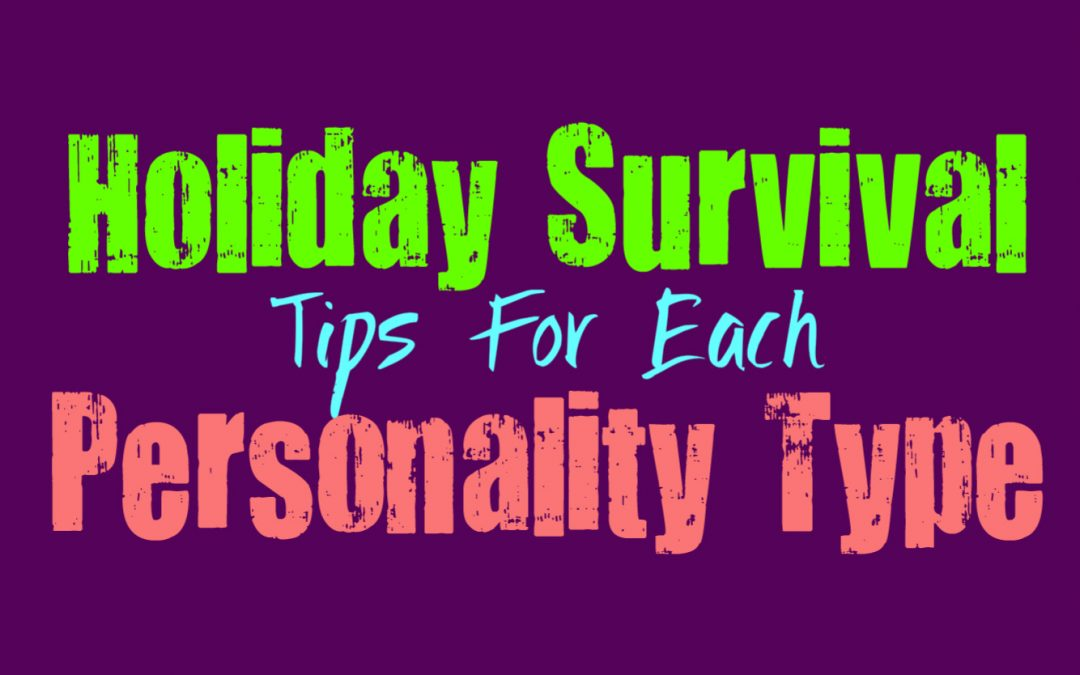 Holiday Survival Tips for Each Personality Type