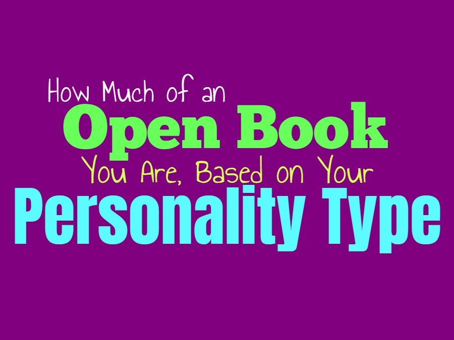 How Much of an Open Book You Are, Based on Your Personality Type