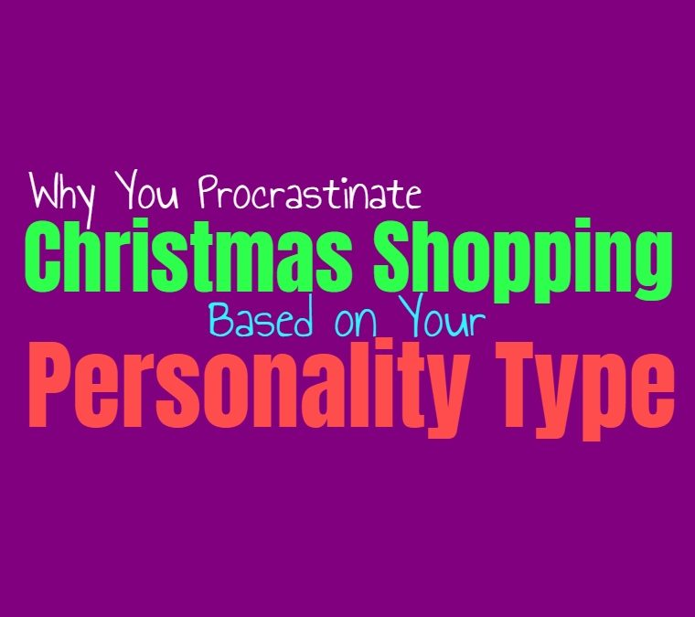 Why You Procrastinate Christmas Shopping, Based on Your Personality Type