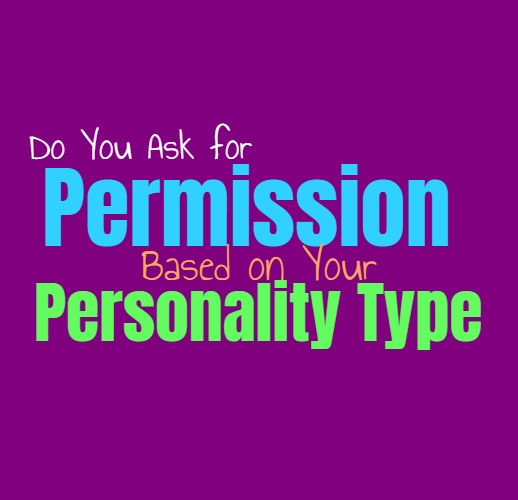 Do You Ask for Permission, Based on Your Personality Type
