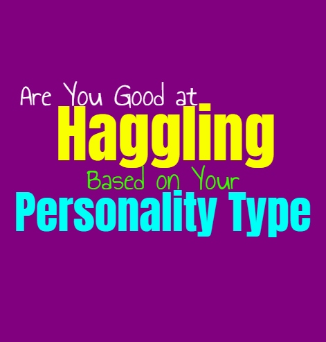 Are You Good at Haggling, Based on Your Personality Type