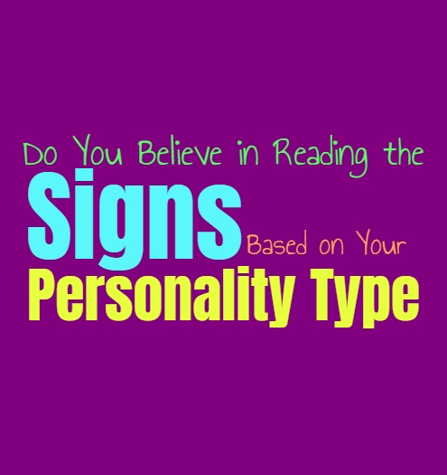 Do You Believe in Reading the Signs, Based on Your Personality Type