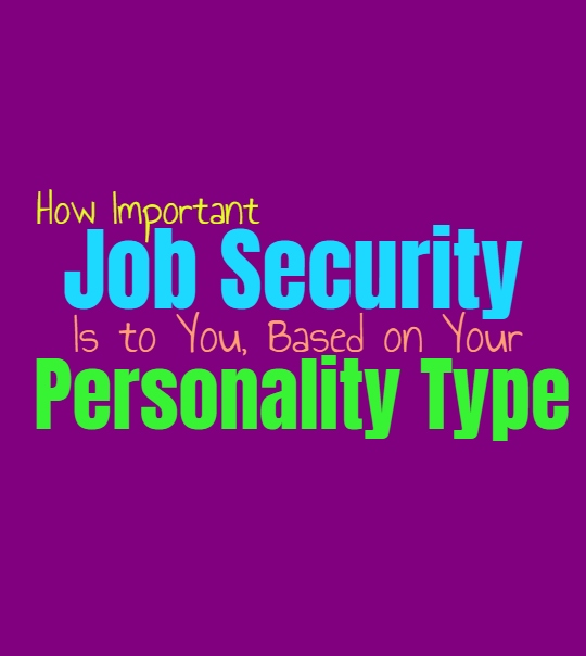 How Important Job Security Is to You, Based on Your Personality Type