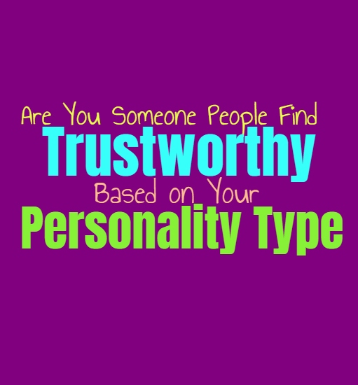 Are You Someone People Find Trustworthy, Based on Your Personality Type