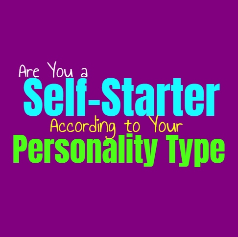 Are You a Self-Starter, According to Your Personality Type