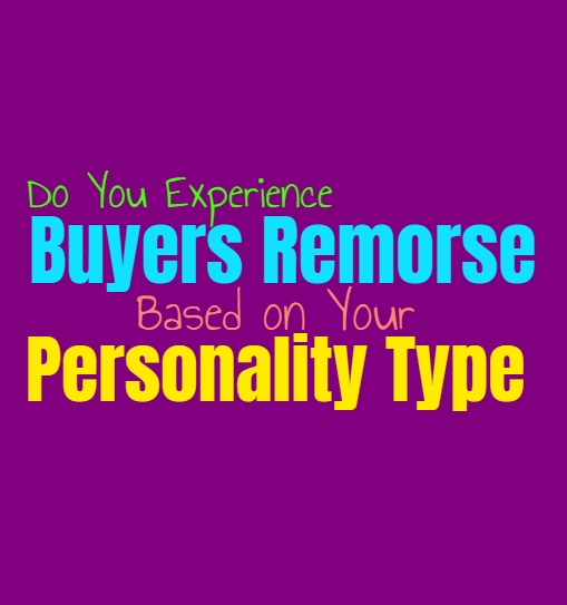 Do You Experience Buyers Remorse, Based on Your Personality Type