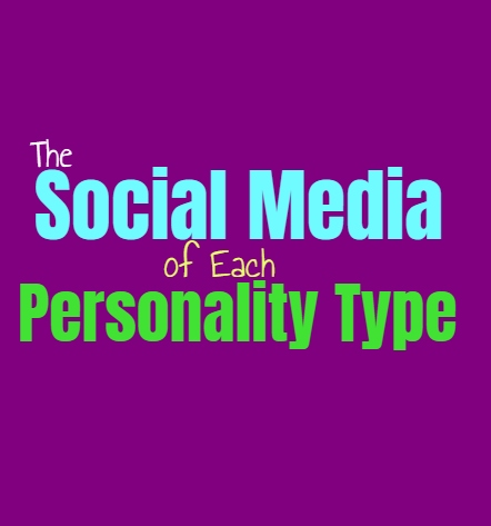 The Social Media Presence of Each Personality Type