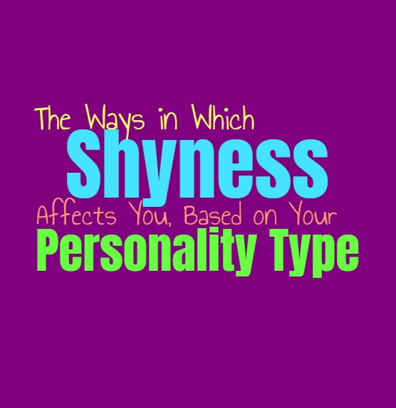 The Ways in Which Shyness Affects You, Based on Your Personality Type