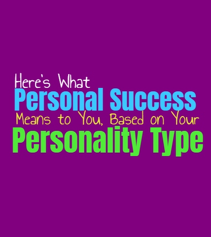 What Personal Success Means to You, Based on Your Personality Type