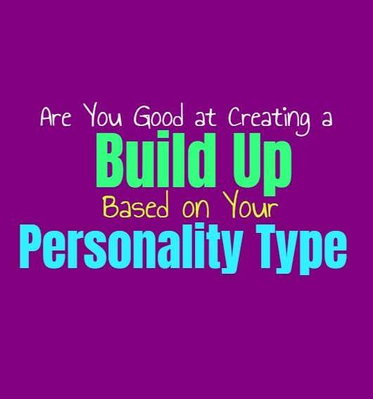 Are You Good at Creating a Build Up, Based on Your Personality Type