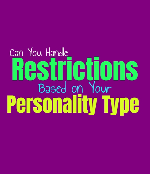 Can You Handle Restrictions, Based on Your Personality Type