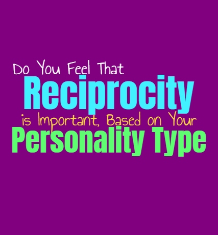 Do You Feel That Reciprocity is Important, Based on Your Personality Type
