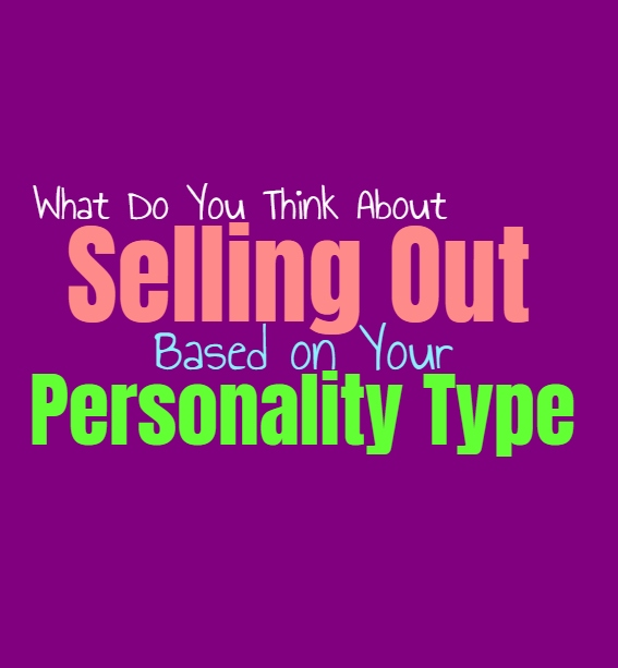 What Do You Think About Selling Out, Based on Your Personality Type